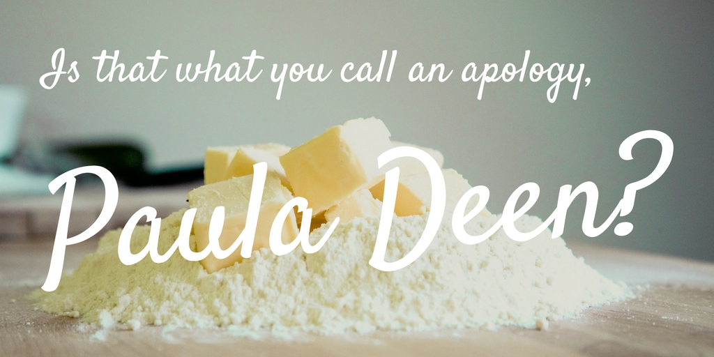 is-that-what-you-call-an-apology-paula-deen