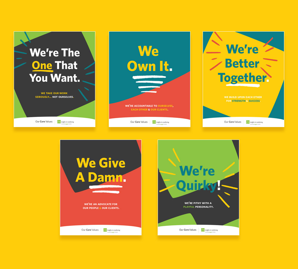 Core values posters for Insights in Marketing, by BatesMeron brand posters